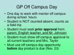 gp off campus day