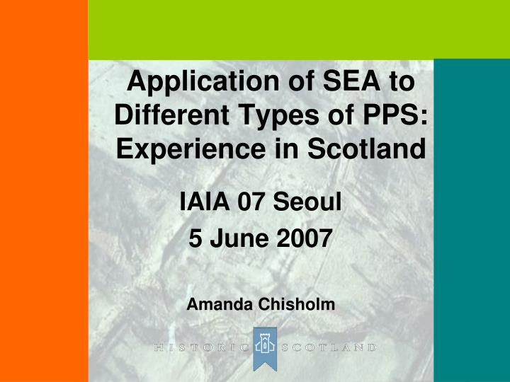 application of sea to different types of pps experience in scotland n.
