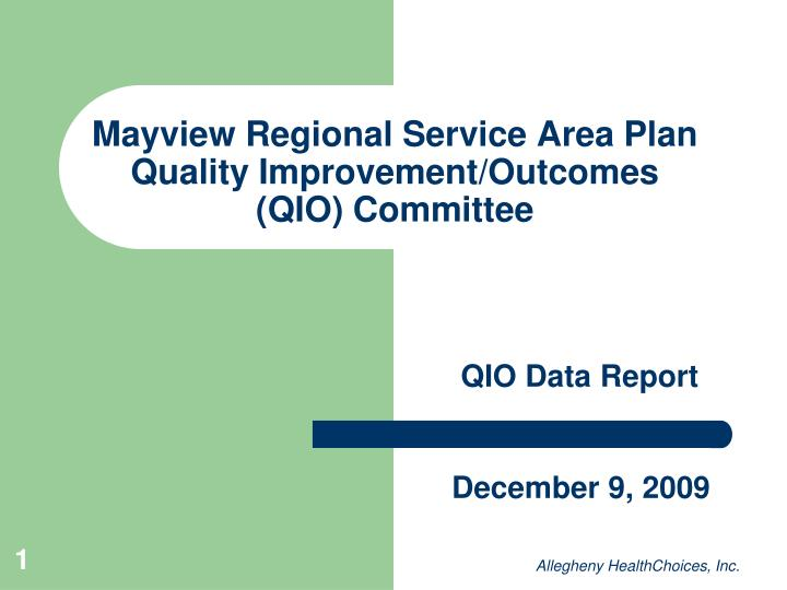 mayview regional service area plan quality improvement outcomes qio committee