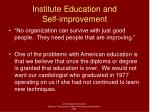 institute education and self improvement