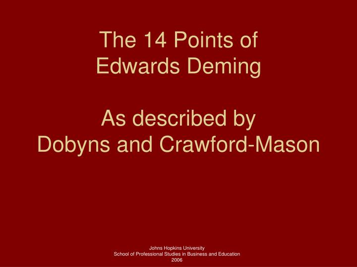 the 14 points of edwards deming as described by dobyns and crawford mason n.