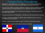 foreign policy floundering