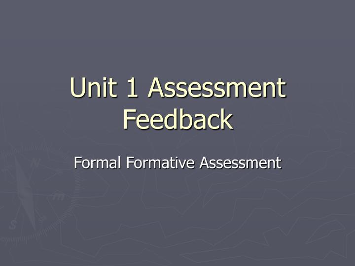 unit 1 assessment feedback n.