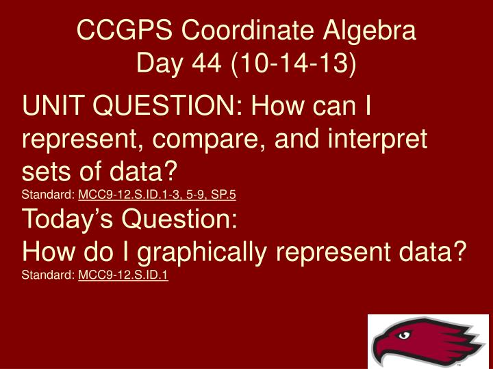 ccgps coordinate algebra day 44 10 14 13 n.