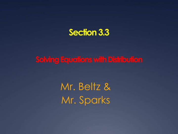 section 3 3 solving equations with distribution n.