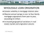 wholesale loan origination