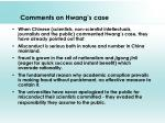 comments on hwang s case