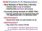 quad precision fl pt representation
