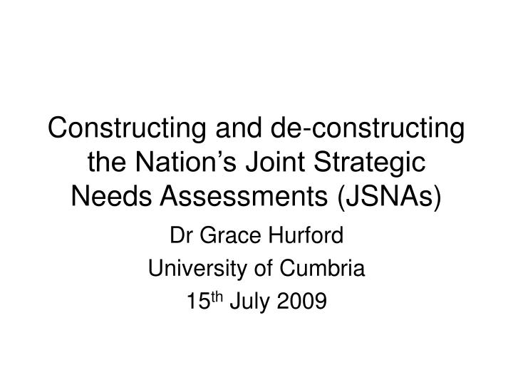 constructing and de constructing the nation s joint strategic needs assessments jsnas n.