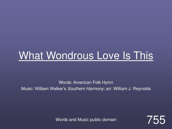 what wondrous love is this n.
