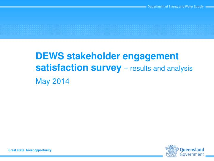 dews stakeholder engagement satisfaction survey results and analysis n.