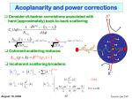 acoplanarity and power corrections