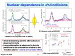 nuclear dependence in d a collisions