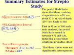 summary estimates for strepto study