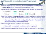 the specific terms for intellectual property mgt