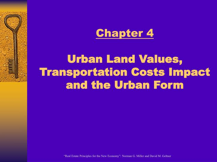 chapter 4 urban land values transportation costs impact and the urban form n.