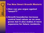 the new smart growth rhetoric