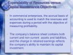 expendability of resources versus capital maintenance objectives1