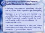 expendability of resources versus capital maintenance objectives2
