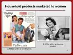 household products marketed to women