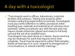 a day with a toxicologist