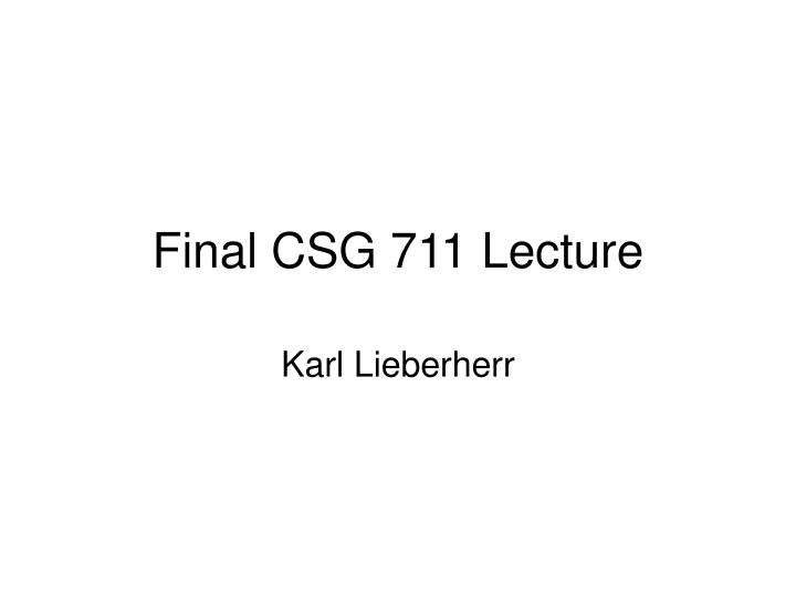 final csg 711 lecture n.