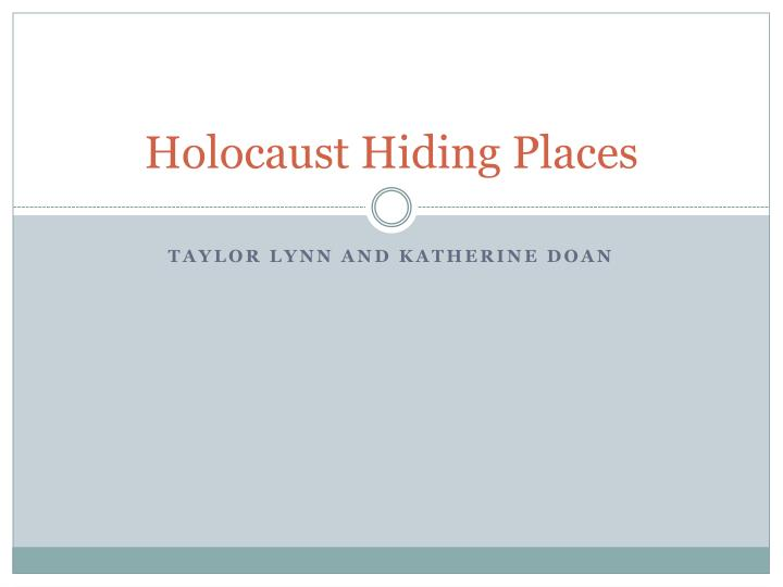 holocaust hiding places n.
