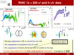 rhic s 200 o and h h data