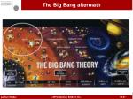 the big bang aftermath