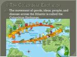 6 the columbian exchange