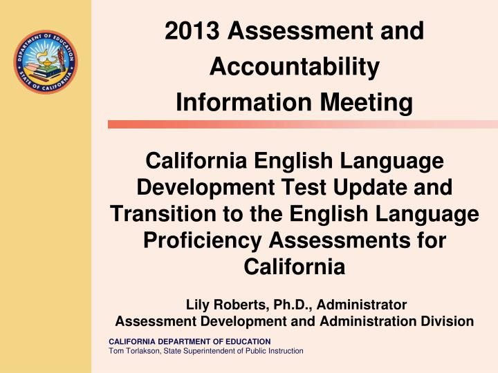 2013 assessment and accountability information meeting n.