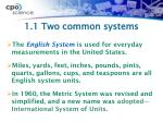 1 1 two common systems