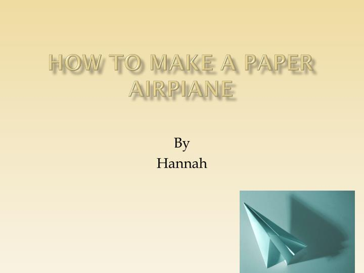 how to make a paper airpiane n.