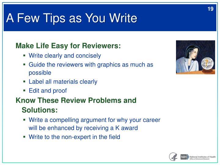 A Few Tips as You Write