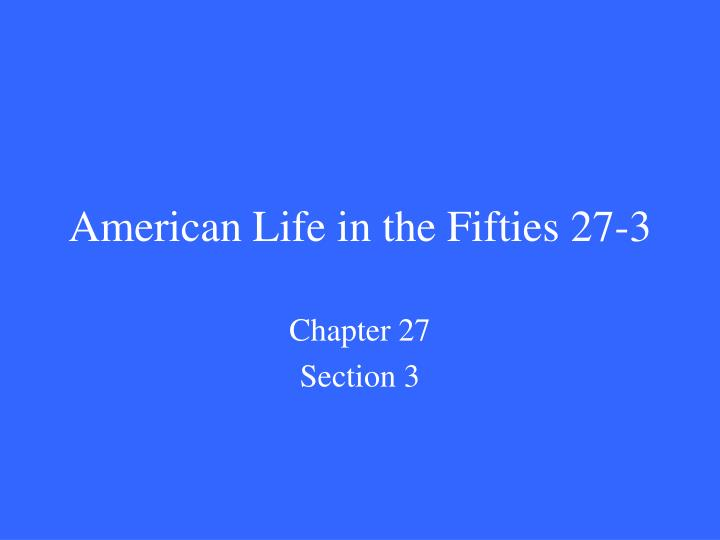american life in the fifties 27 3 n.