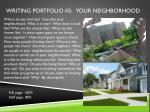writing portfolio 5 your neighborhood