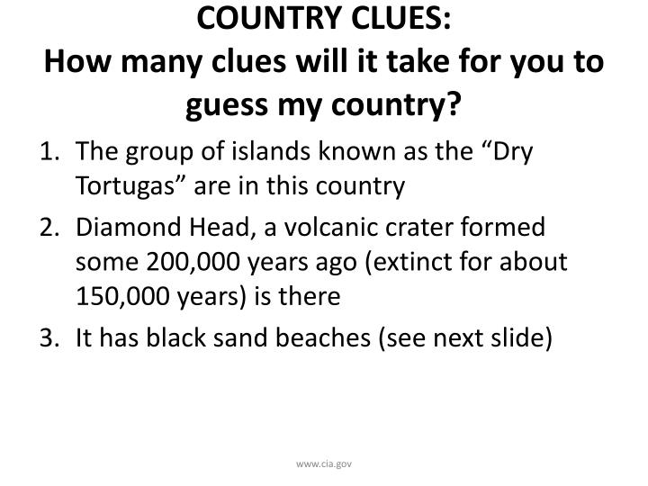 country clues how many clues will it take for you to guess my country n.