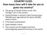 country clues how many clues will it take for you to guess my country2