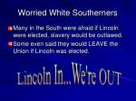 worried white southerners