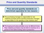 price and quantity standards