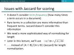 issues with jaccard for scoring