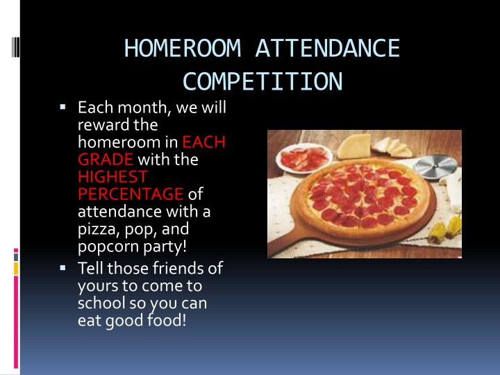 HOMEROOM ATTENDANCE COMPETITION