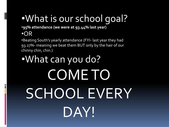 What is our school goal?