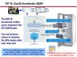 tip 19 use bi accelerator asap