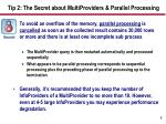 tip 2 the secret about multiproviders parallel processing