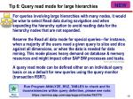 tip 6 query read mode for large hierarchies