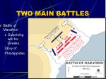 two main battles
