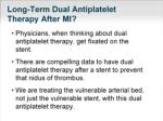 long term dual antiplatelet therapy after mi