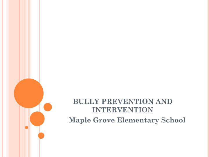 bully prevention and intervention n.