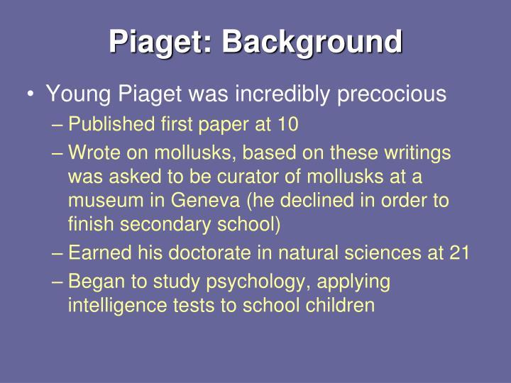 Piaget background